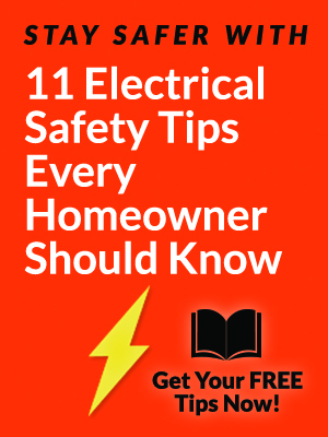Get your electrical safety tips now